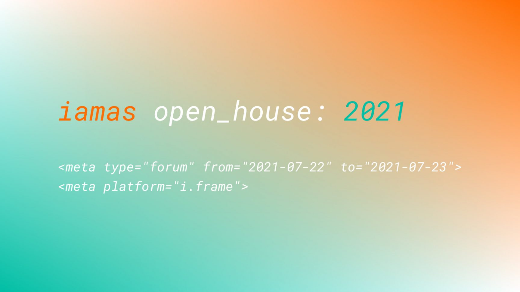 iamas open_house: 2021